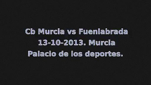cb murcia vs fuenlabrada 13-10-2013