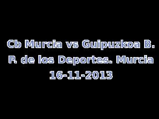 Cb Murcia vs Guipuzkoa